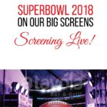 Superbowl 2018- A Tavola Bar & Grill